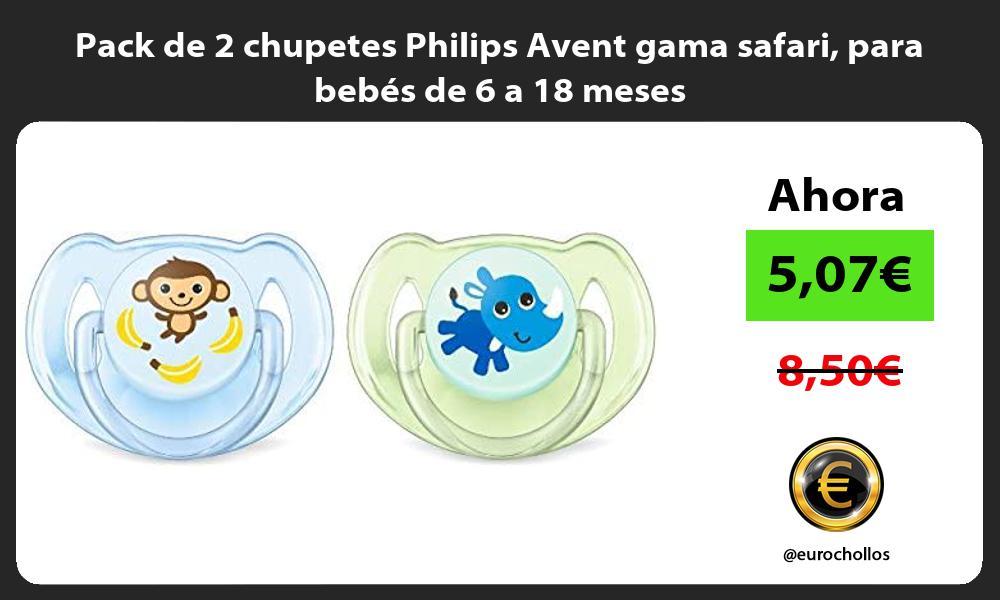 Pack de 2 chupetes Philips Avent gama safari para bebés de 6 a 18 meses