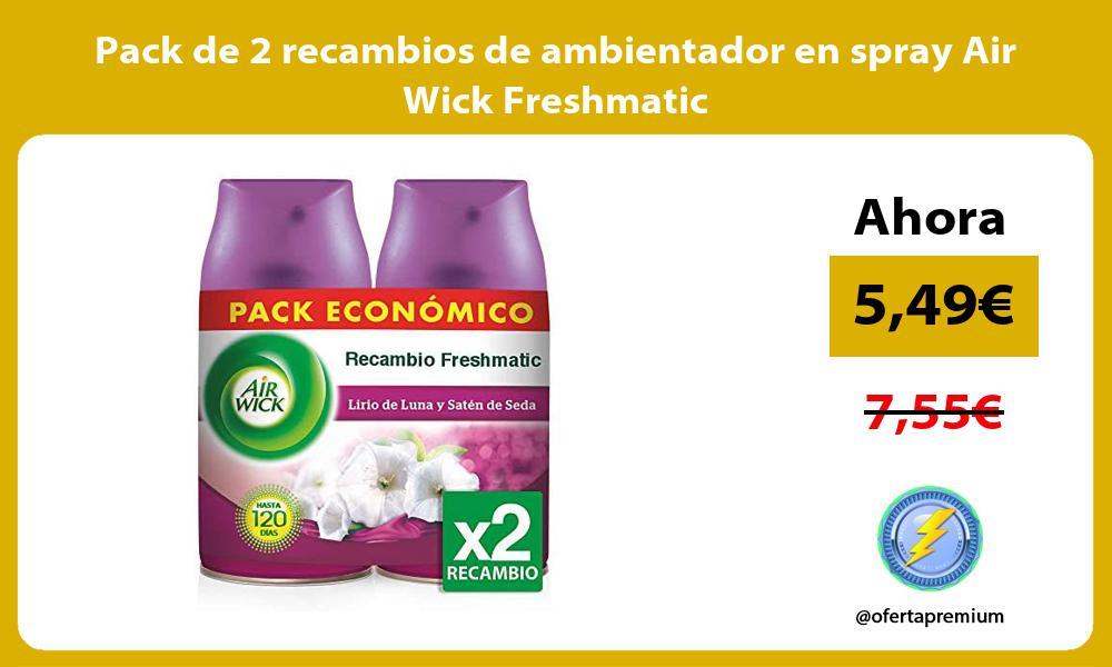 Pack de 2 recambios de ambientador en spray Air Wick Freshmatic
