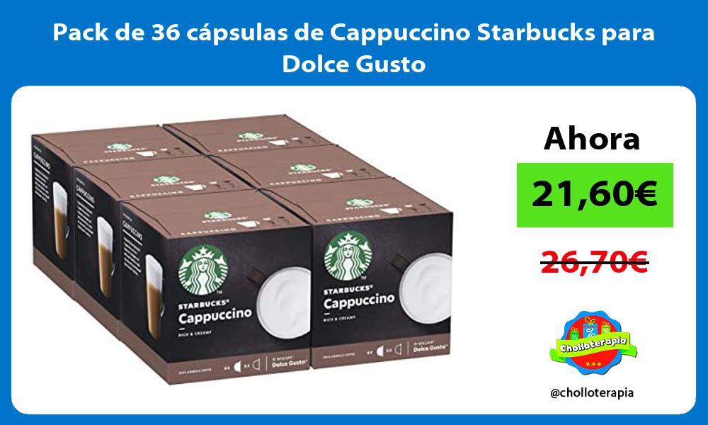 Pack de 36 cápsulas de Cappuccino Starbucks para Dolce Gusto