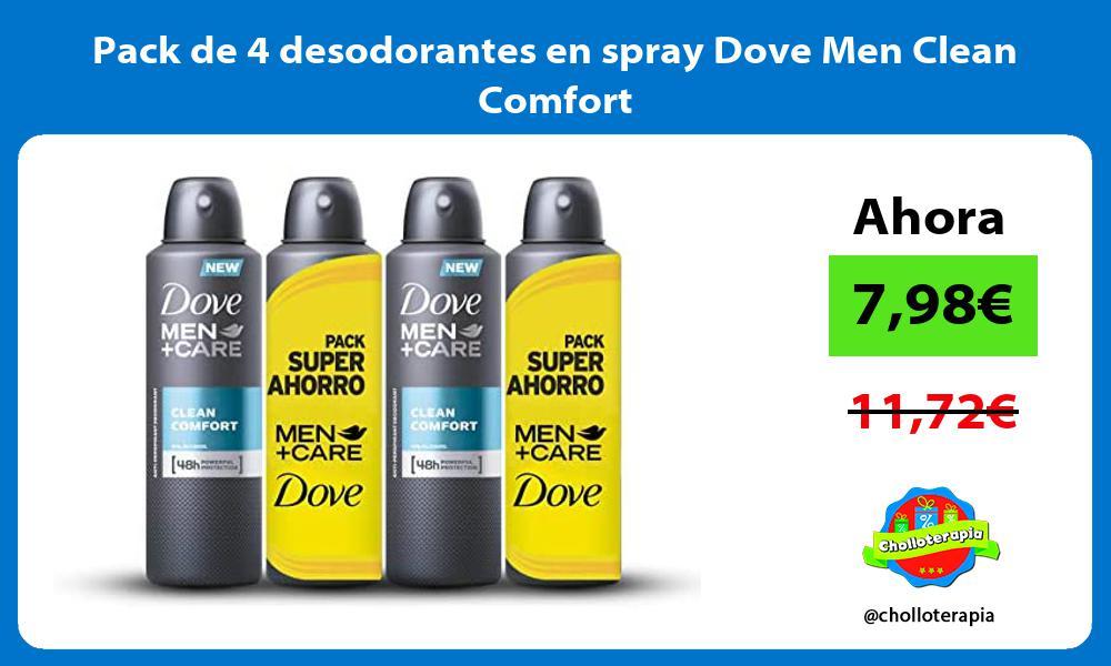 Pack de 4 desodorantes en spray Dove Men Clean Comfort