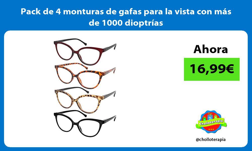 Pack de 4 monturas de gafas para la vista con más de 1000 dioptrías