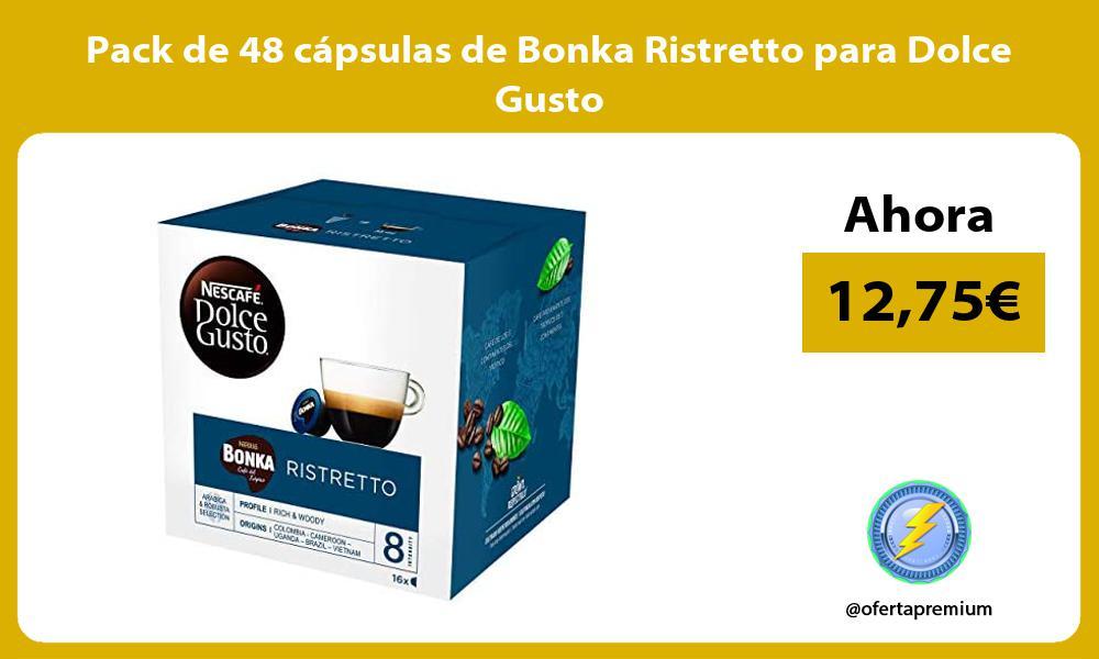 Pack de 48 cápsulas de Bonka Ristretto para Dolce Gusto