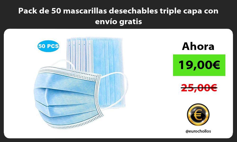 Pack de 50 mascarillas desechables triple capa con envío gratis