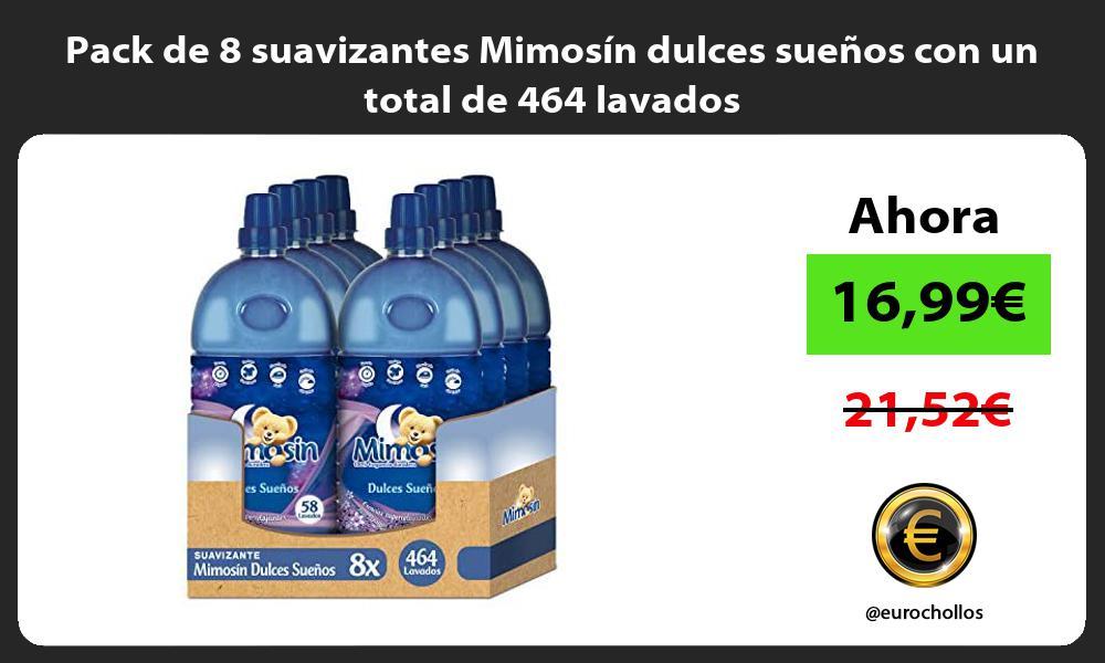 Pack de 8 suavizantes Mimosín dulces sueños con un total de 464 lavados