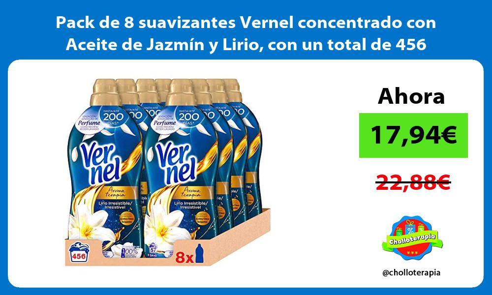 Pack de 8 suavizantes Vernel concentrado con Aceite de Jazmín y Lirio con un total de 456 lavados
