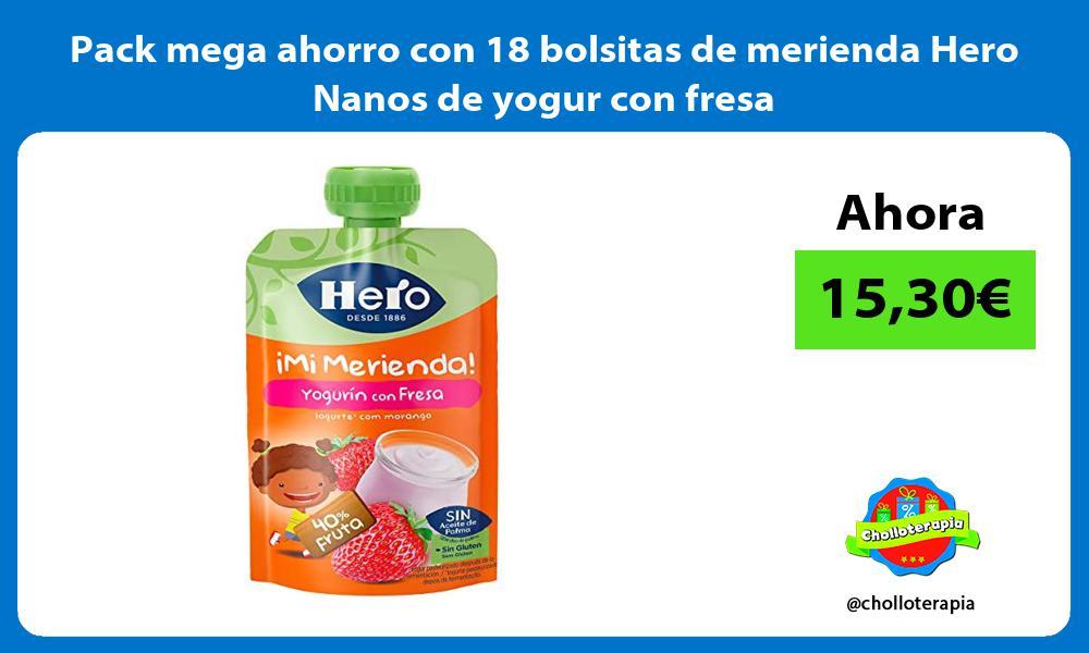 Pack mega ahorro con 18 bolsitas de merienda Hero Nanos de yogur con fresa