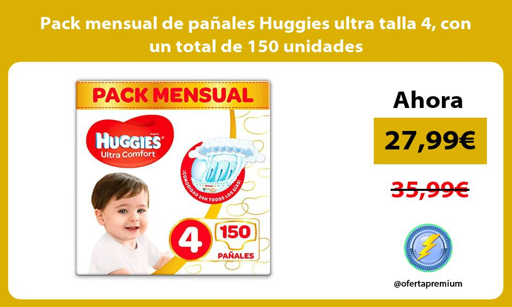 Pack mensual de pañales Huggies ultra talla 4 con un total de 150 unidades
