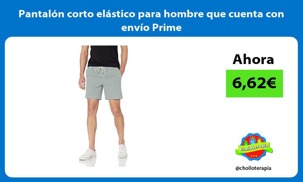 Pantalón corto elástico para hombre que cuenta con envío Prime