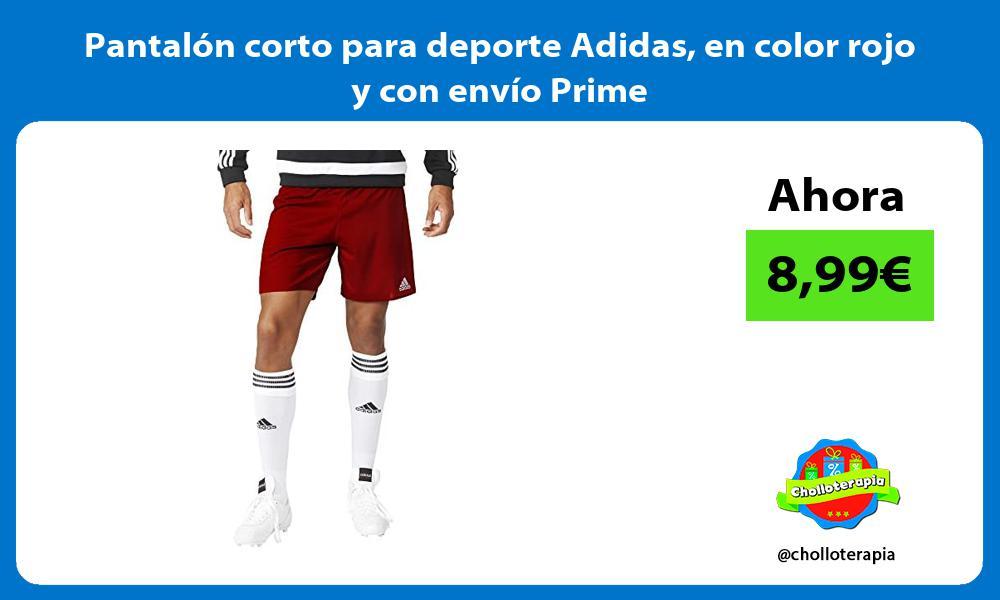 Pantalón corto para deporte Adidas en color rojo y con envío Prime