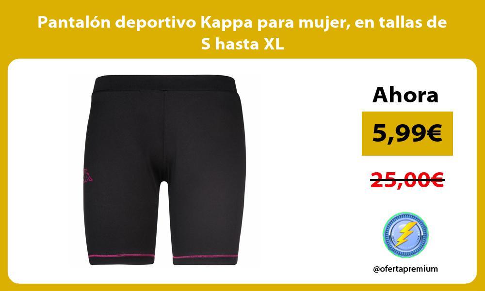 Pantalón deportivo Kappa para mujer en tallas de S hasta XL