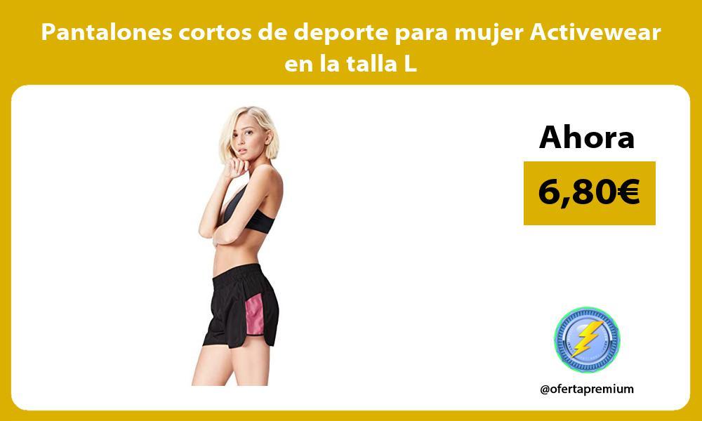 Pantalones cortos de deporte para mujer Activewear en la talla L