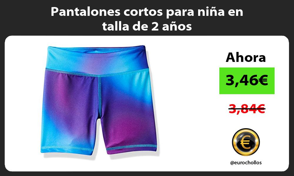 Pantalones cortos para niña en talla de 2 años