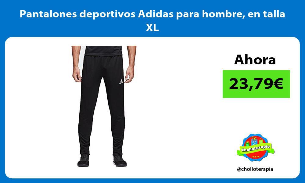 Pantalones deportivos Adidas para hombre en talla XL