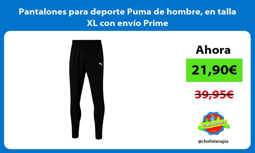Pantalones para deporte Puma de hombre en talla XL con envío Prime