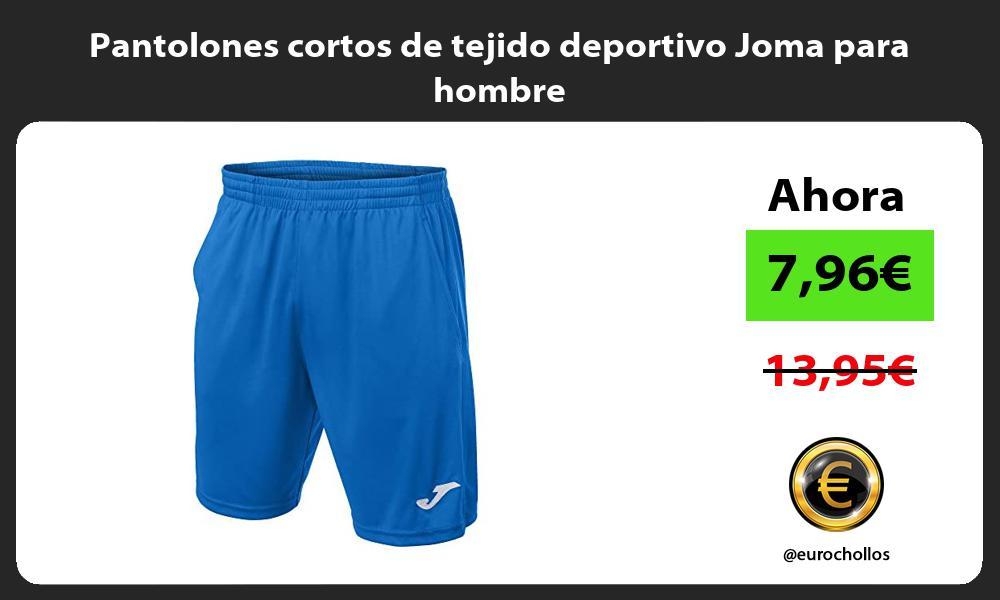 Pantolones cortos de tejido deportivo Joma para hombre