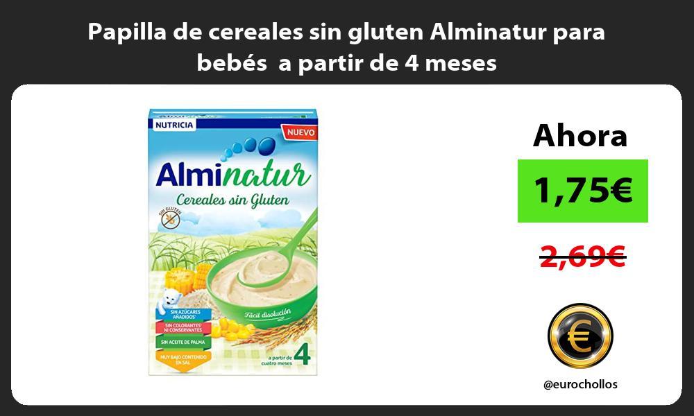 Papilla de cereales sin gluten Alminatur para bebés a partir de 4 meses