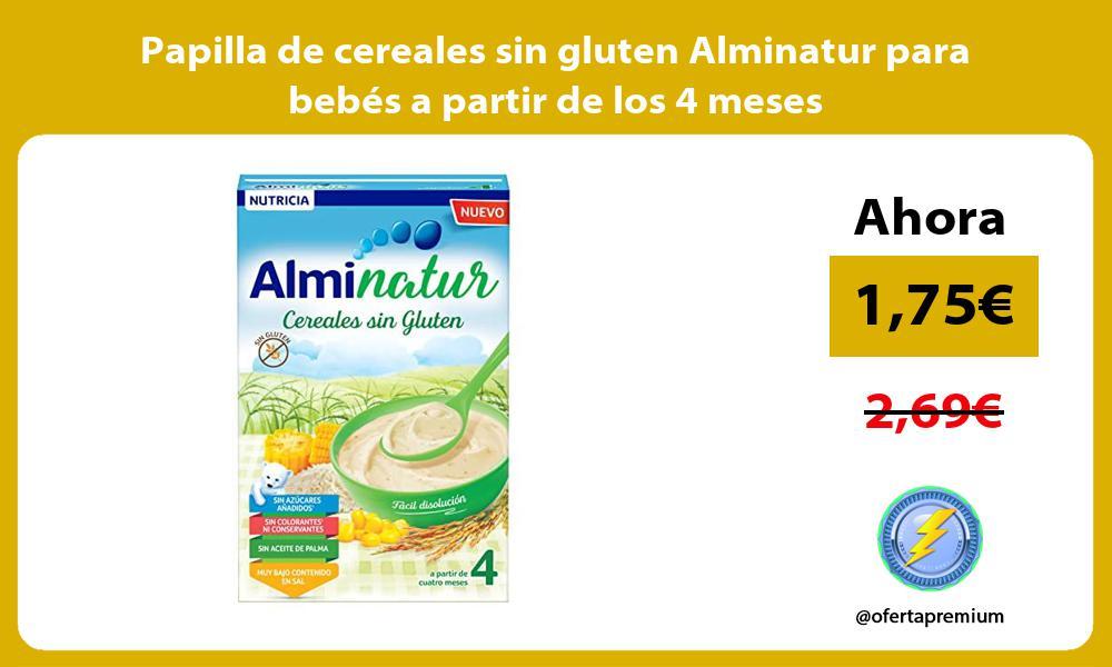 Papilla de cereales sin gluten Alminatur para bebés a partir de los 4 meses