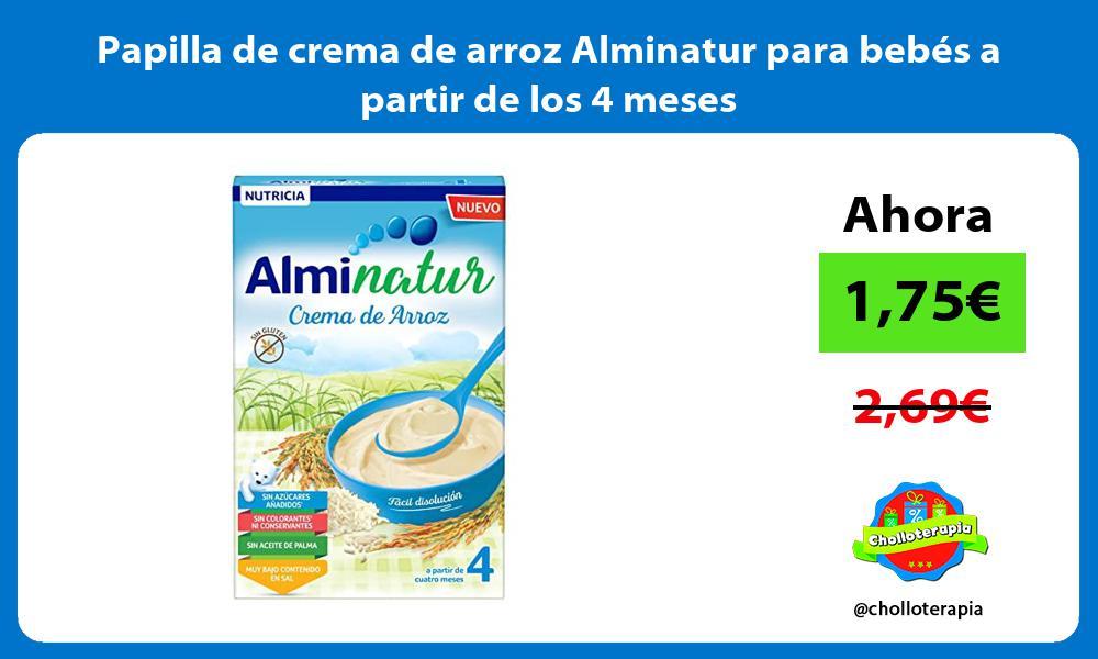 Papilla de crema de arroz Alminatur para bebés a partir de los 4 meses