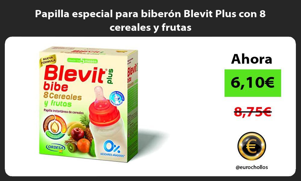 Papilla especial para biberón Blevit Plus con 8 cereales y frutas