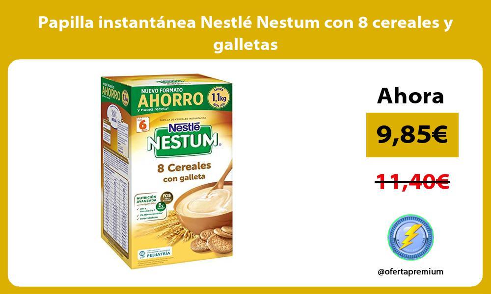 Papilla instantánea Nestlé Nestum con 8 cereales y galletas