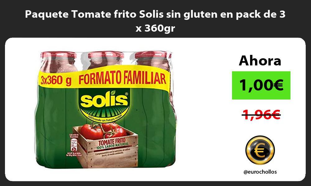 Paquete Tomate frito Solis sin gluten en pack de 3 x 360gr