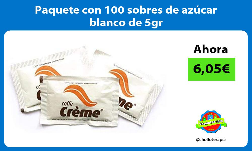 Paquete con 100 sobres de azúcar blanco de 5gr
