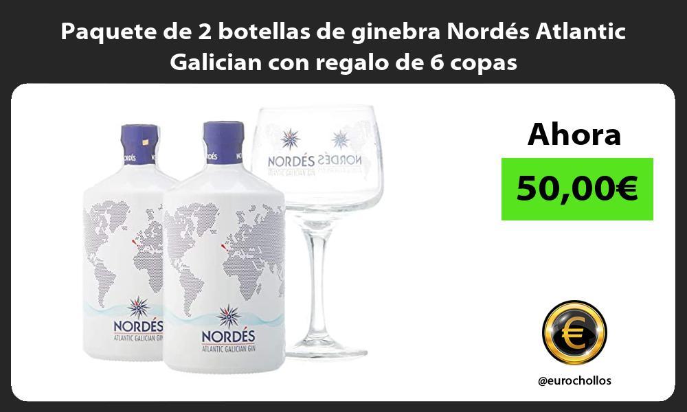Paquete de 2 botellas de ginebra Nordés Atlantic Galician con regalo de 6 copas