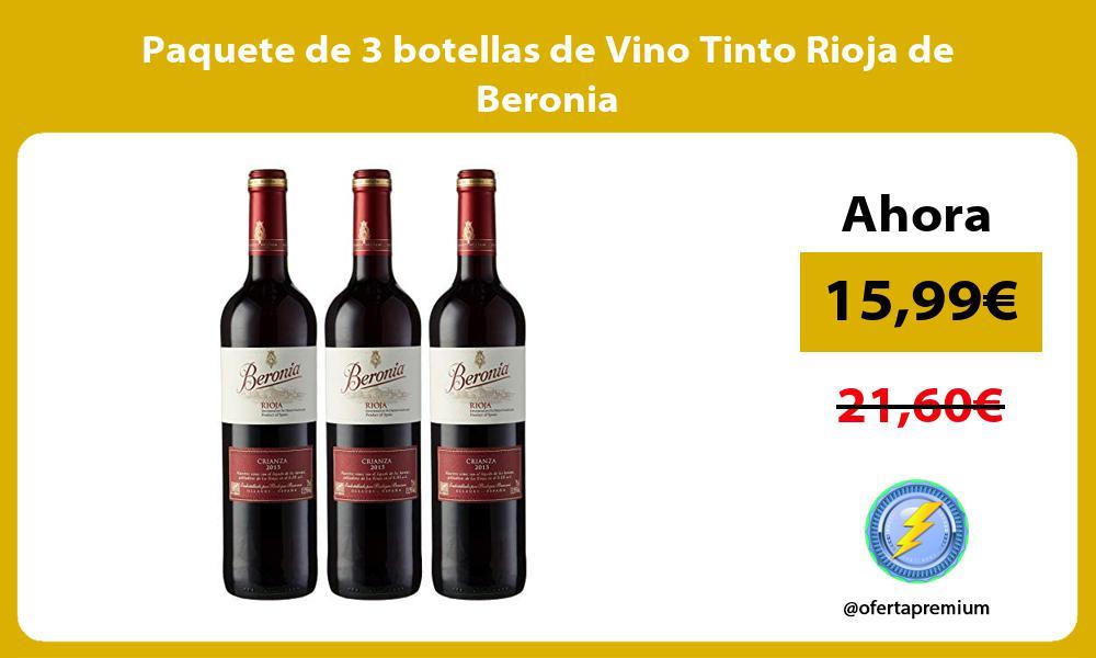 Paquete de 3 botellas de Vino Tinto Rioja de Beronia