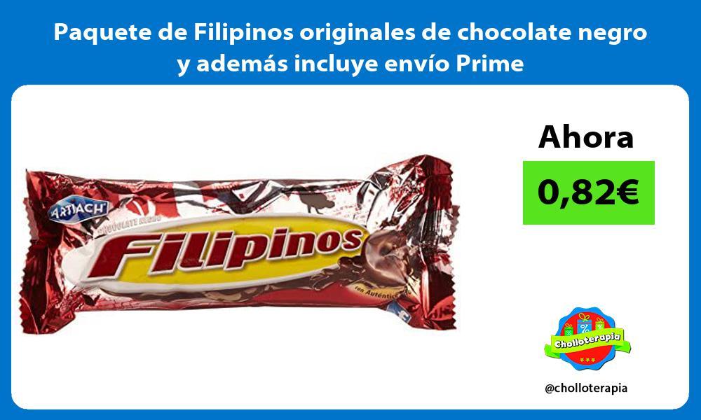 Paquete de Filipinos originales de chocolate negro y además incluye envío Prime