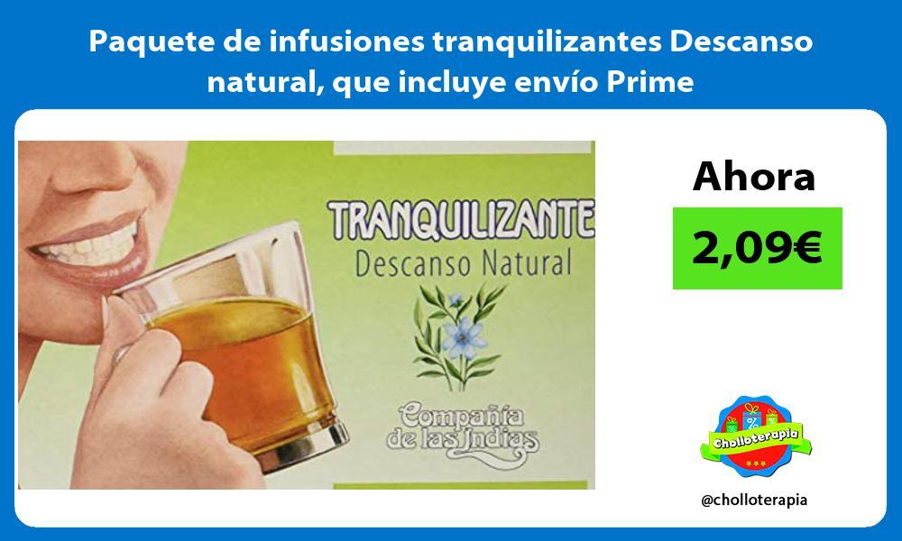 Paquete de infusiones tranquilizantes Descanso natural que incluye envío Prime