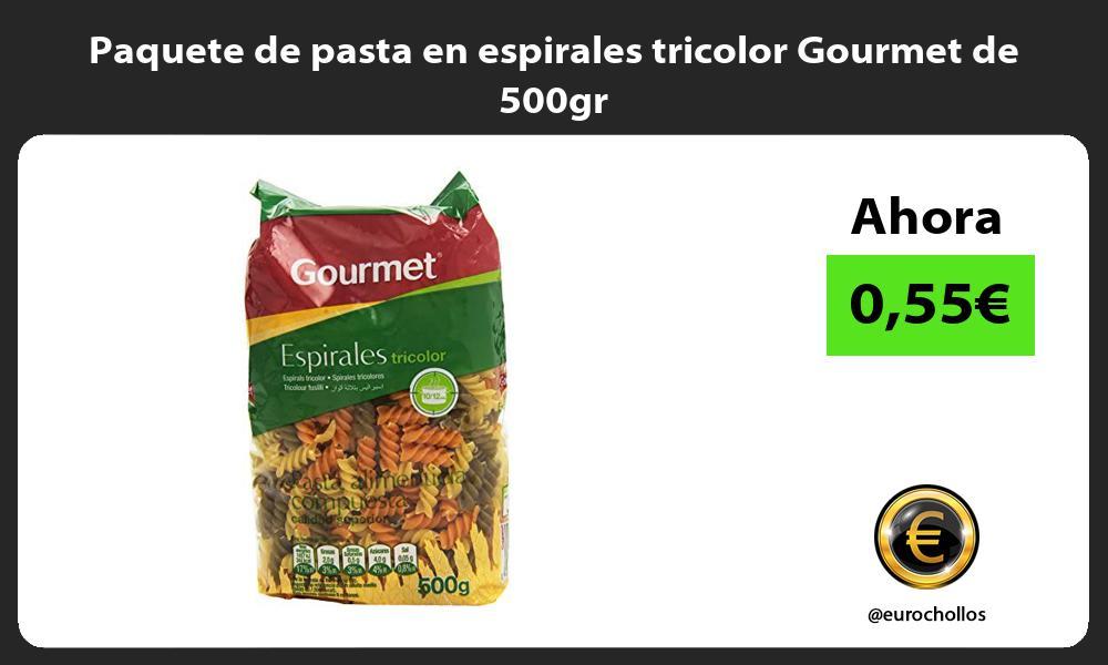 Paquete de pasta en espirales tricolor Gourmet de 500gr