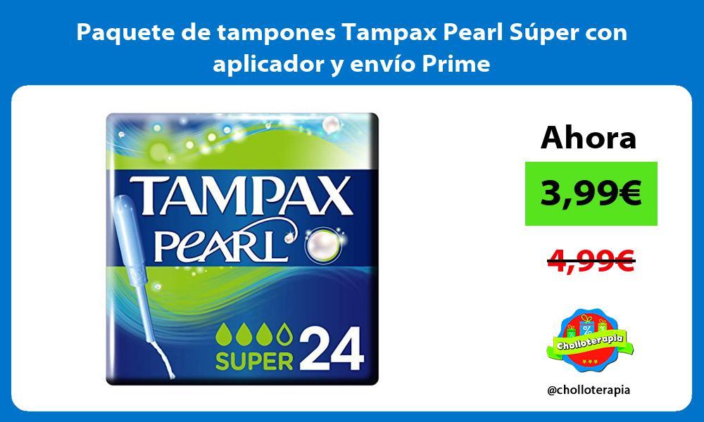 Paquete de tampones Tampax Pearl Súper con aplicador y envío Prime