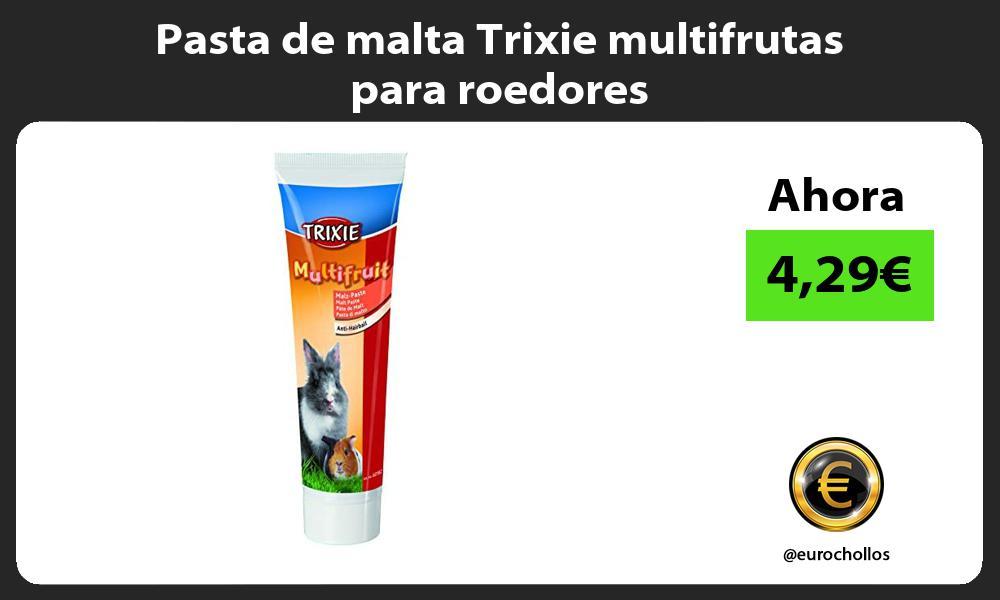 Pasta de malta Trixie multifrutas para roedores
