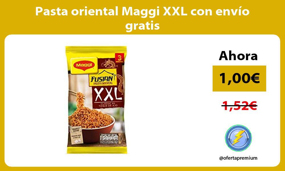 Pasta oriental Maggi XXL con envío gratis