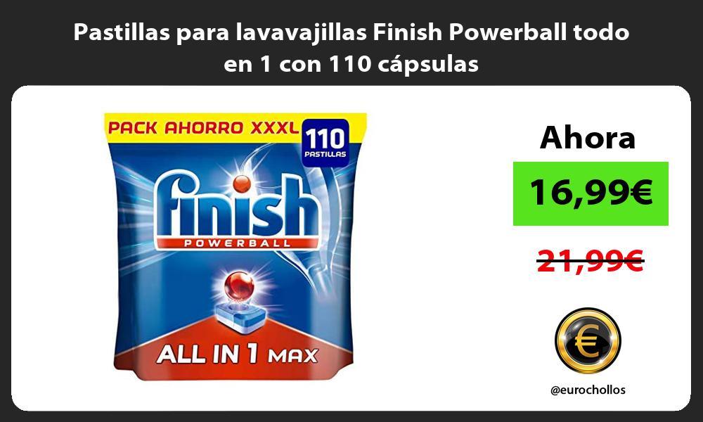 Pastillas para lavavajillas Finish Powerball todo en 1 con 110 cápsulas