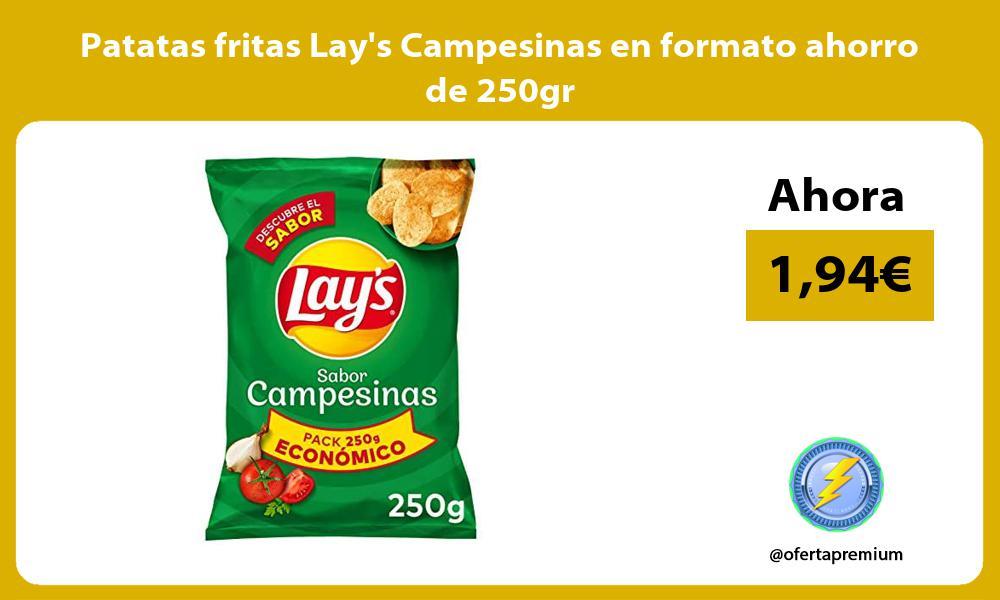 Patatas fritas Lays Campesinas en formato ahorro de 250gr