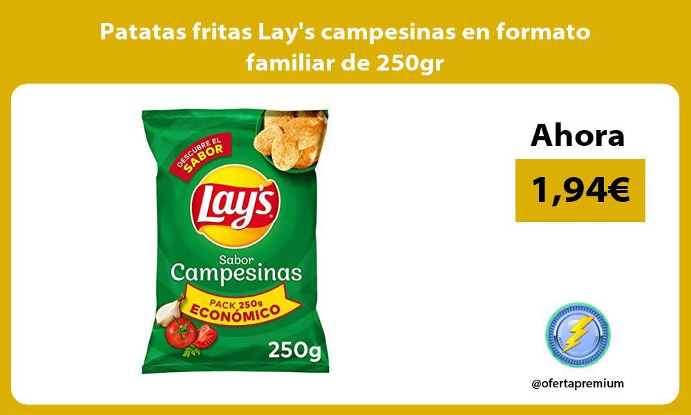Patatas fritas Lays campesinas en formato familiar de 250gr