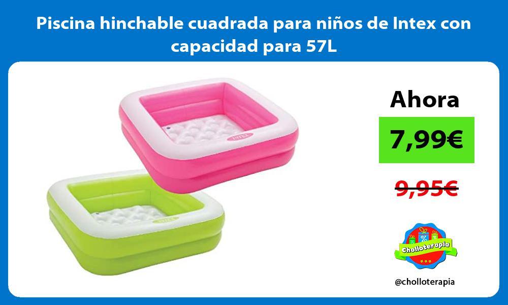 Piscina hinchable cuadrada para niños de Intex con capacidad para 57L