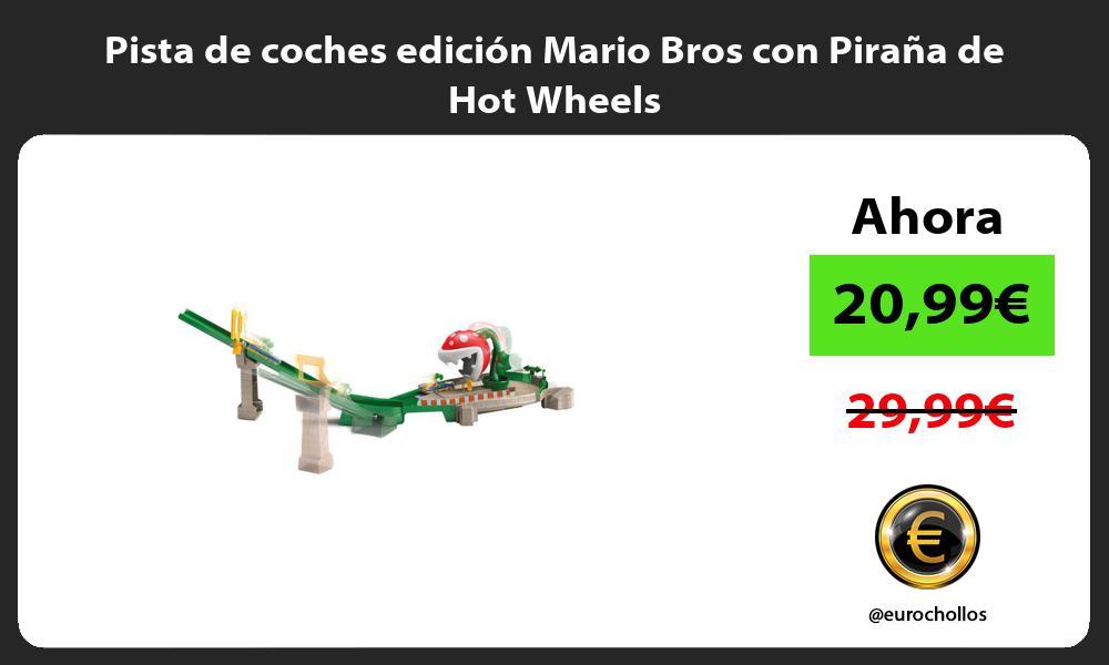 Pista de coches edición Mario Bros con Piraña de Hot Wheels