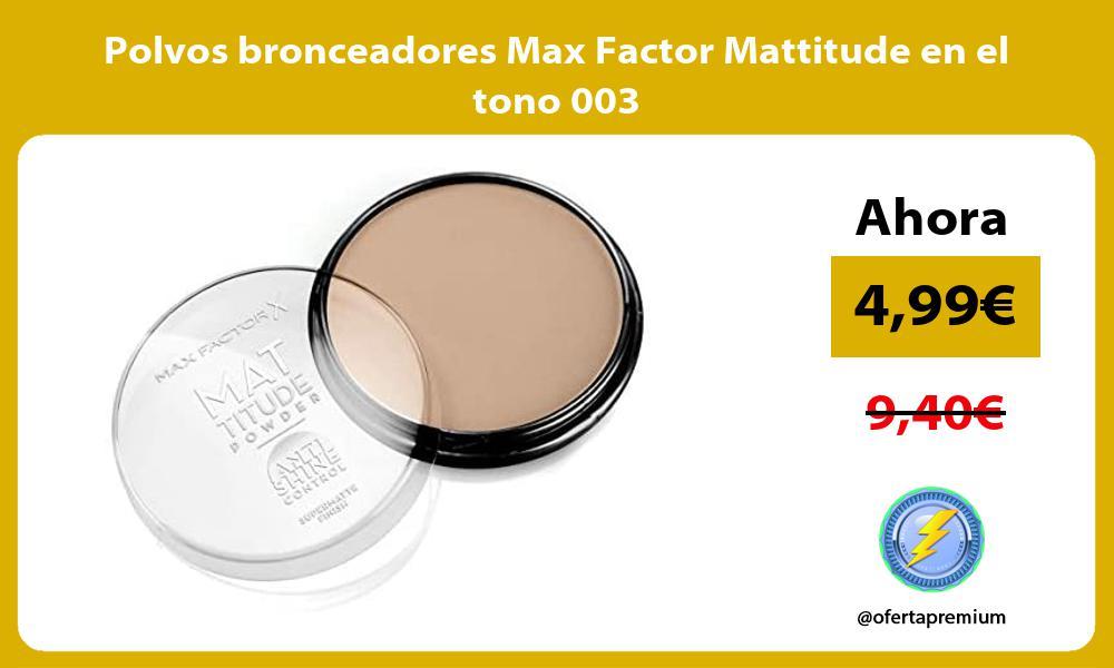 Polvos bronceadores Max Factor Mattitude en el tono 003