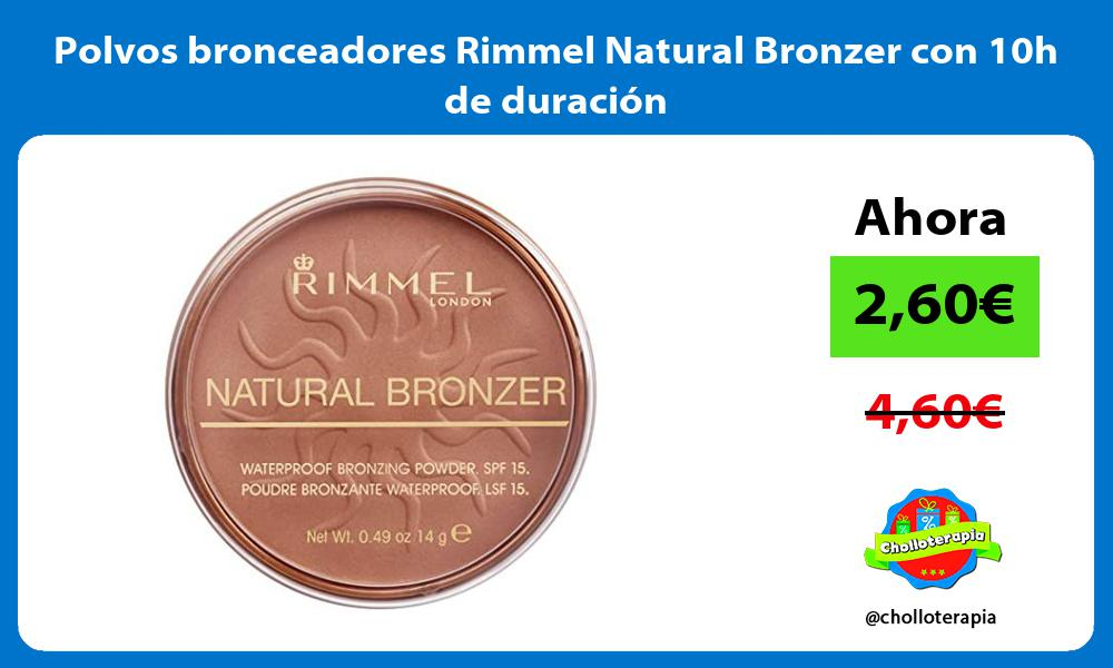 Polvos bronceadores Rimmel Natural Bronzer con 10h de duración