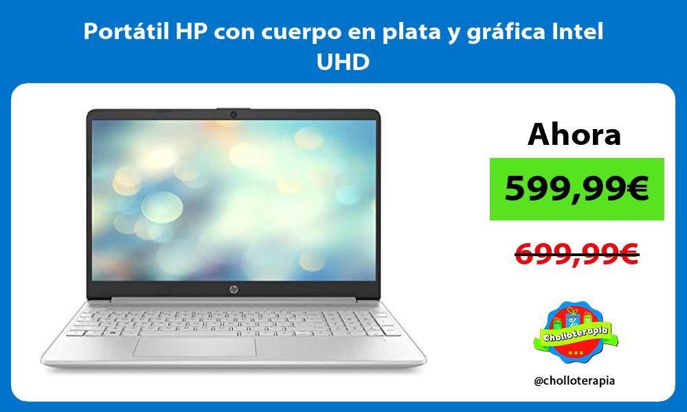 Portátil HP con cuerpo en plata y gráfica Intel UHD