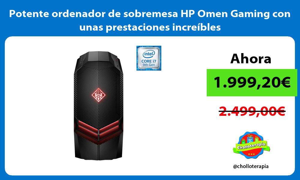 Potente ordenador de sobremesa HP Omen Gaming con unas prestaciones increíbles
