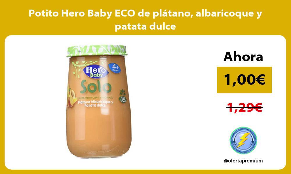 Potito Hero Baby ECO de plátano albaricoque y patata dulce