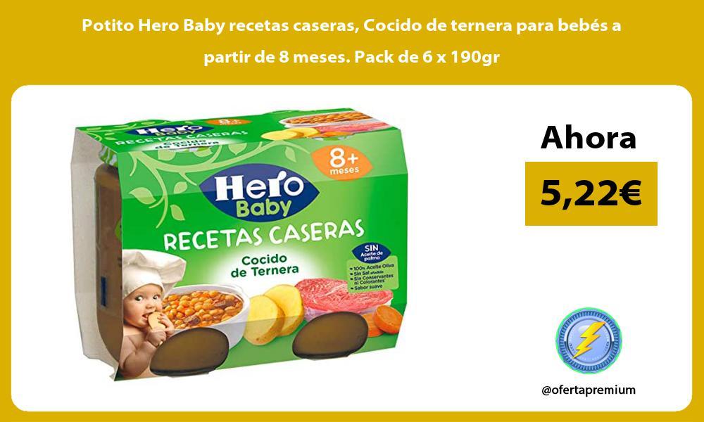 Potito Hero Baby recetas caseras Cocido de ternera para bebés a partir de 8 meses Pack de 6 x 190gr