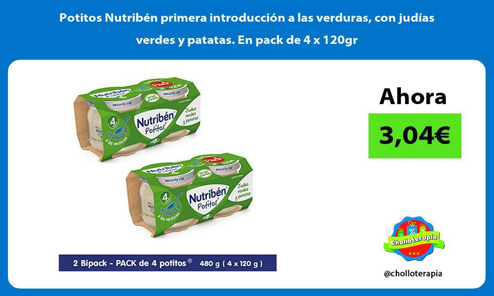 Potitos Nutribén primera introducción a las verduras con judías verdes y patatas En pack de 4 x 120gr