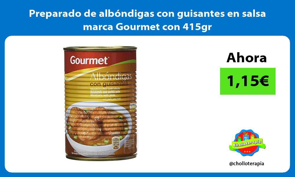 Preparado de albóndigas con guisantes en salsa marca Gourmet con 415gr