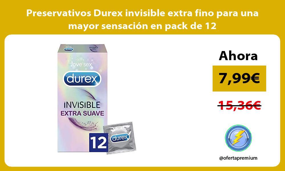 Preservativos Durex invisible extra fino para una mayor sensación en pack de 12
