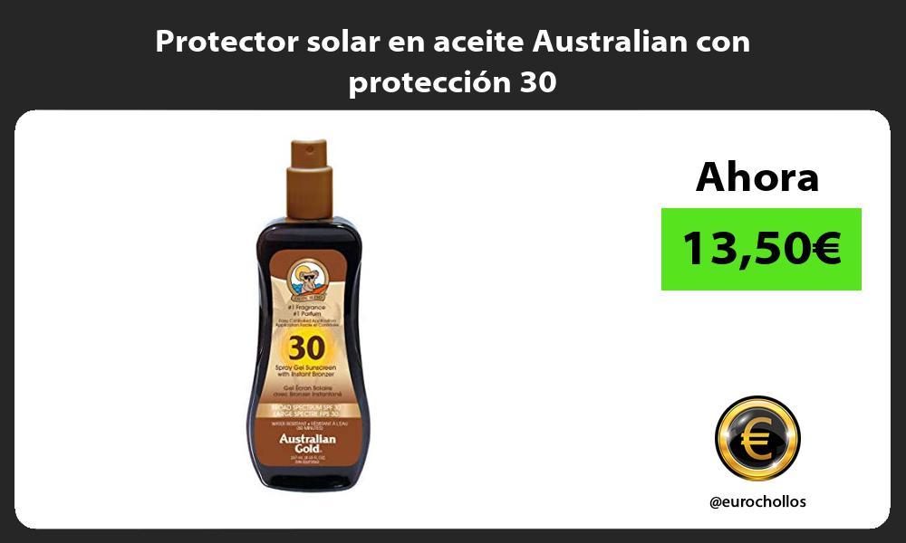 Protector solar en aceite Australian con protección 30