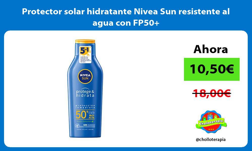 Protector solar hidratante Nivea Sun resistente al agua con FP50